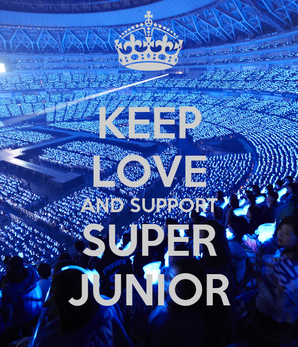 KEEP LOVE AND SUPPORT SUPER JUNIOR