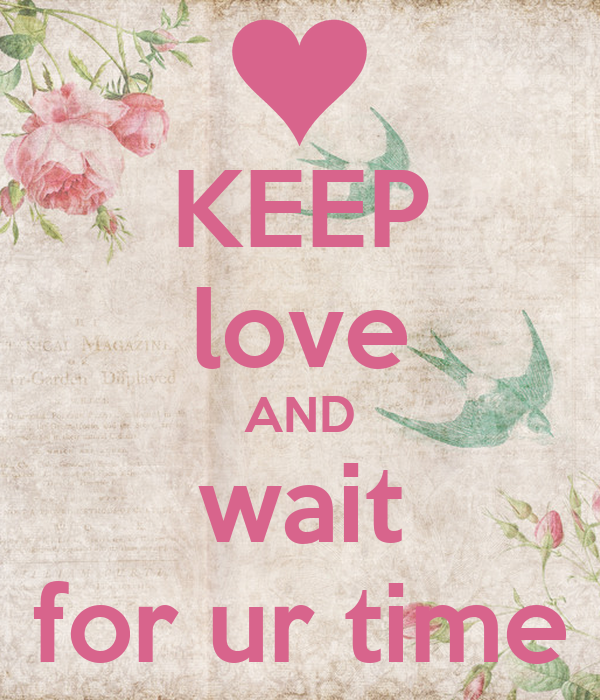 Waiting for ur love