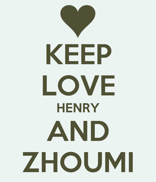KEEP LOVE HENRY AND ZHOUMI