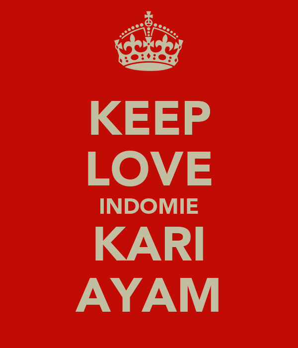KEEP LOVE INDOMIE KARI AYAM