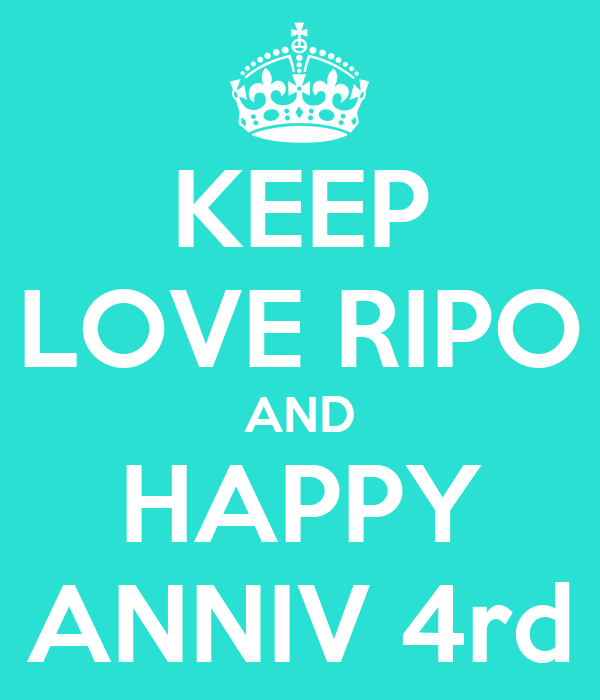 KEEP LOVE RIPO AND HAPPY ANNIV 4rd