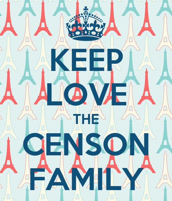 KEEP LOVE THE CENSON FAMILY