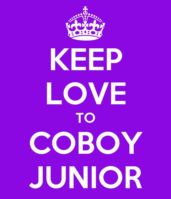 KEEP LOVE TO COBOY JUNIOR
