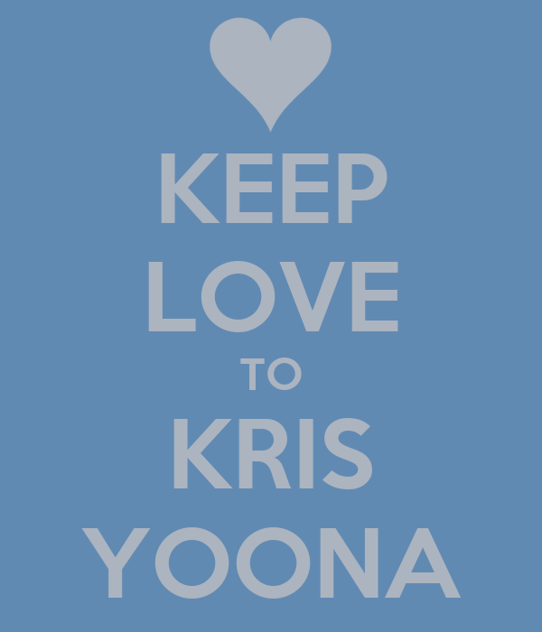 KEEP LOVE TO KRIS YOONA
