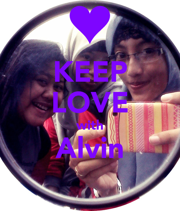 KEEP LOVE with Alvin