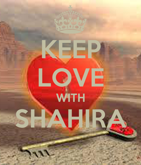 KEEP LOVE WITH SHAHIRA