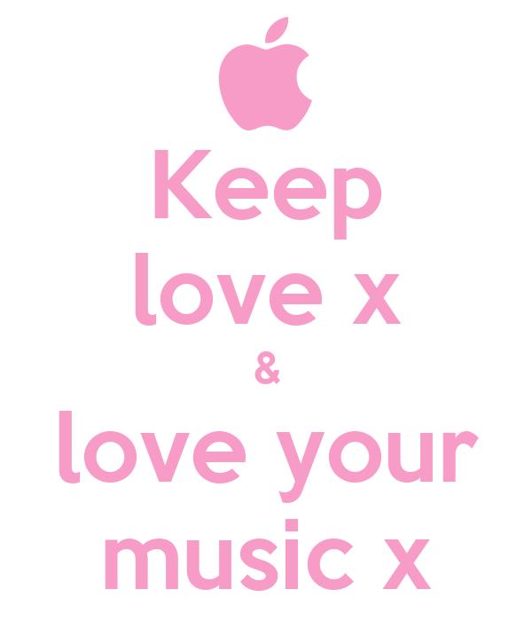 Keep love x & love your music x