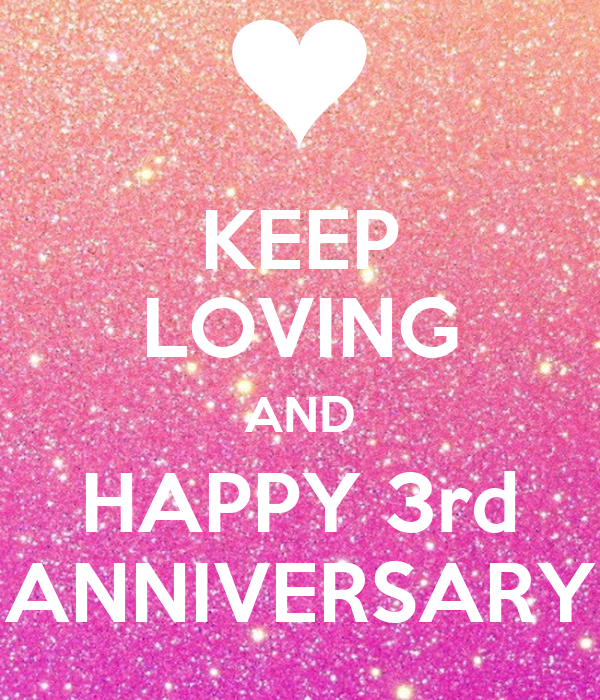 Keep loving and happy rd anniversary poster hahalee