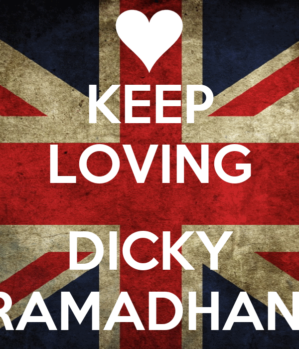 KEEP LOVING  DICKY RAMADHANI
