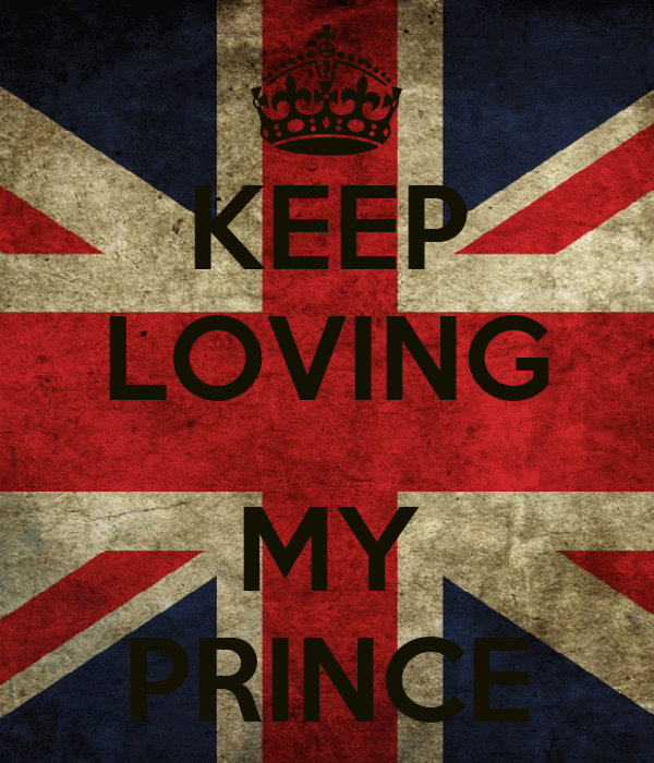 KEEP LOVING  MY PRINCE