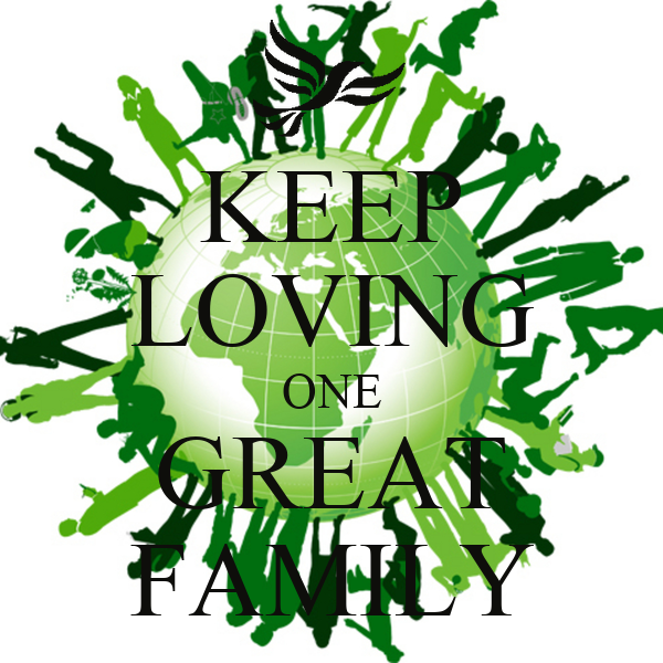 KEEP LOVING ONE GREAT FAMILY