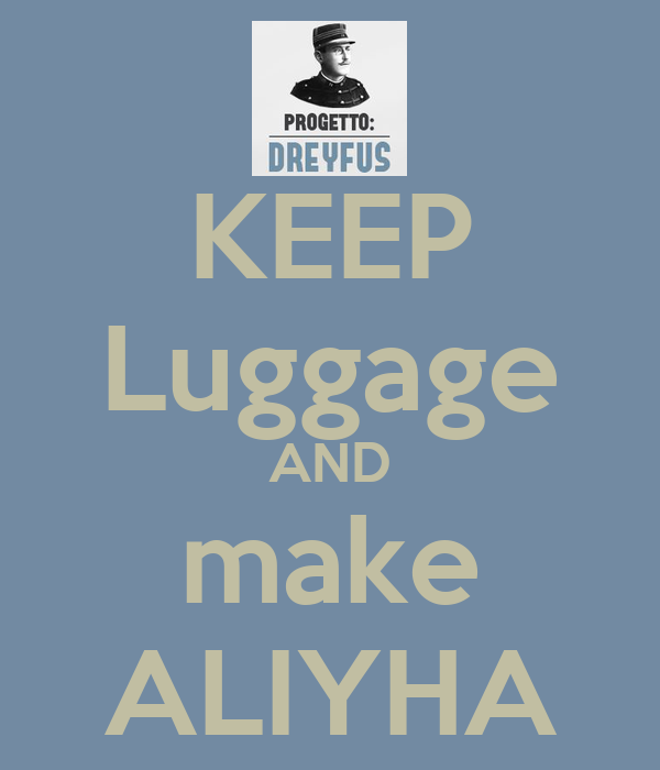 KEEP Luggage AND make ALIYHA