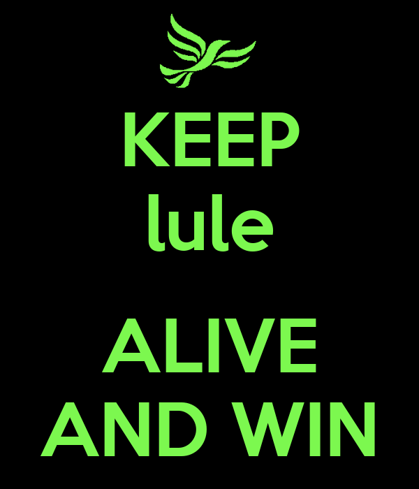KEEP lule  ALIVE AND WIN