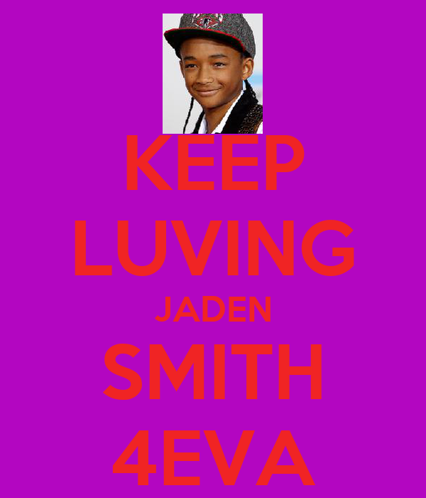 KEEP LUVING JADEN SMITH 4EVA