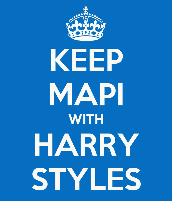 KEEP MAPI WITH HARRY STYLES