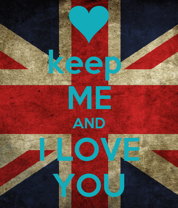 keep  ME AND I LOVE YOU