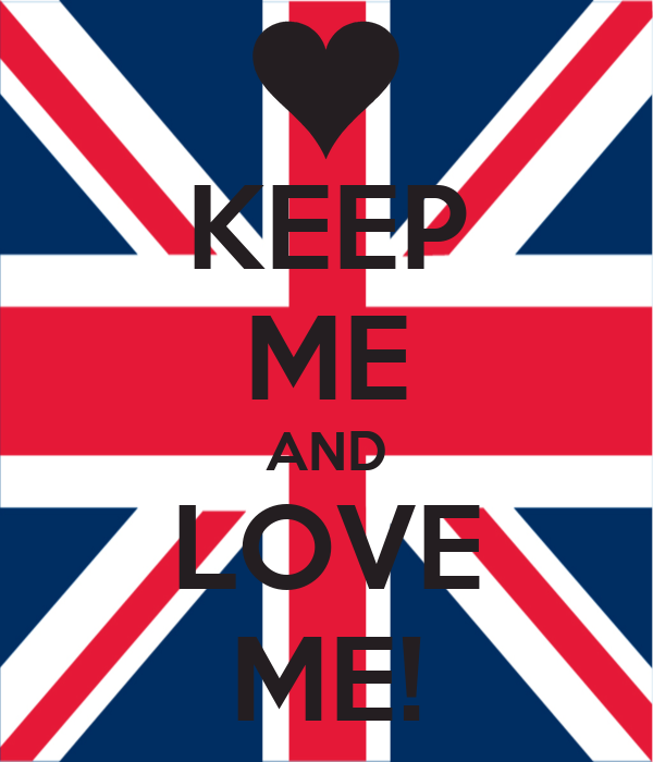 KEEP ME AND LOVE ME!