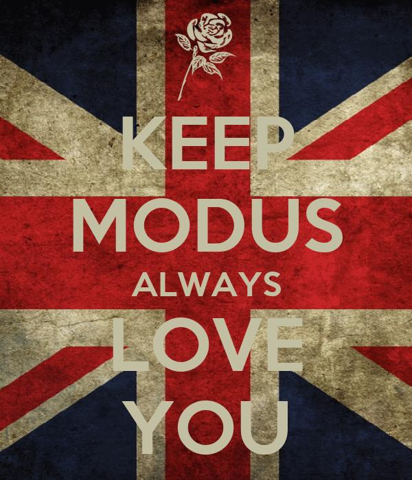 KEEP MODUS ALWAYS LOVE YOU
