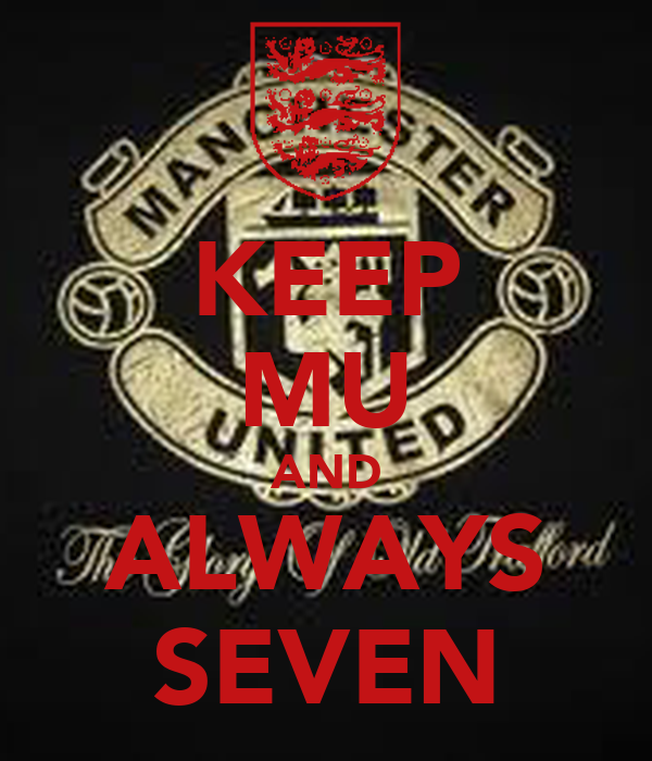 KEEP MU AND ALWAYS SEVEN