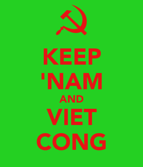 KEEP 'NAM AND VIET CONG