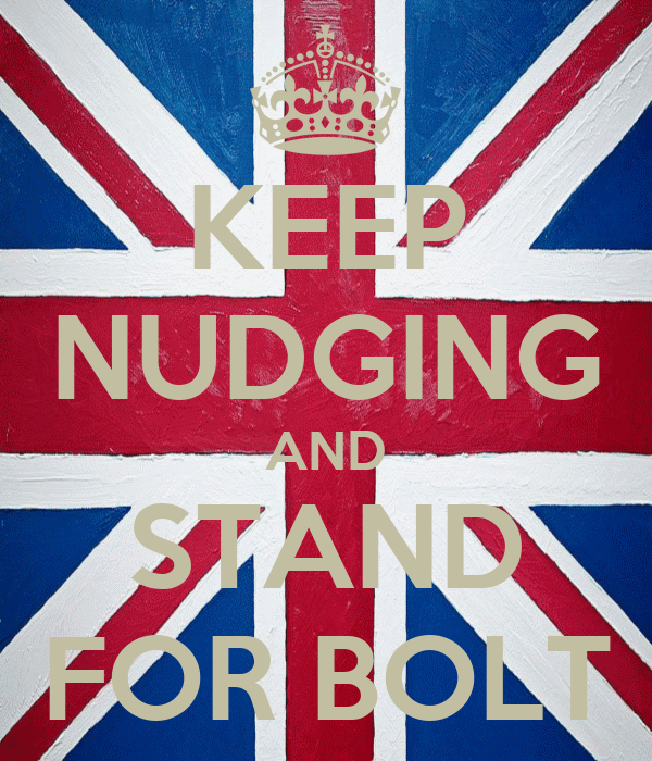 KEEP NUDGING AND STAND FOR BOLT
