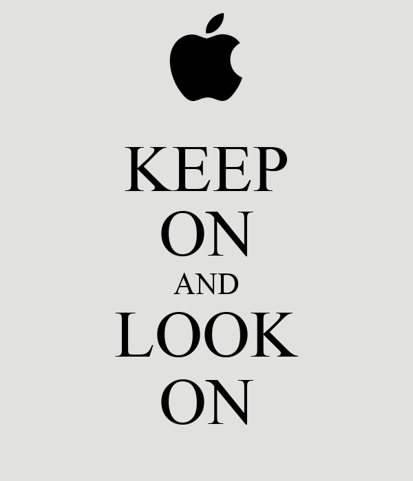 KEEP ON AND LOOK ON
