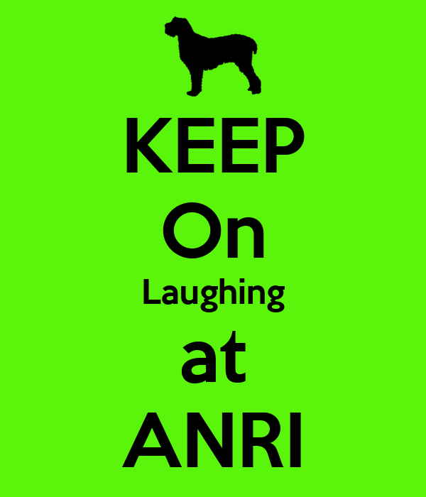 KEEP On Laughing at ANRI