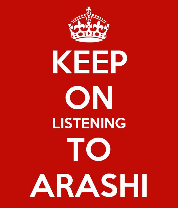 KEEP ON LISTENING TO ARASHI