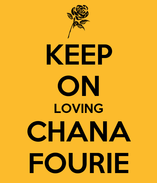 KEEP ON LOVING CHANA FOURIE
