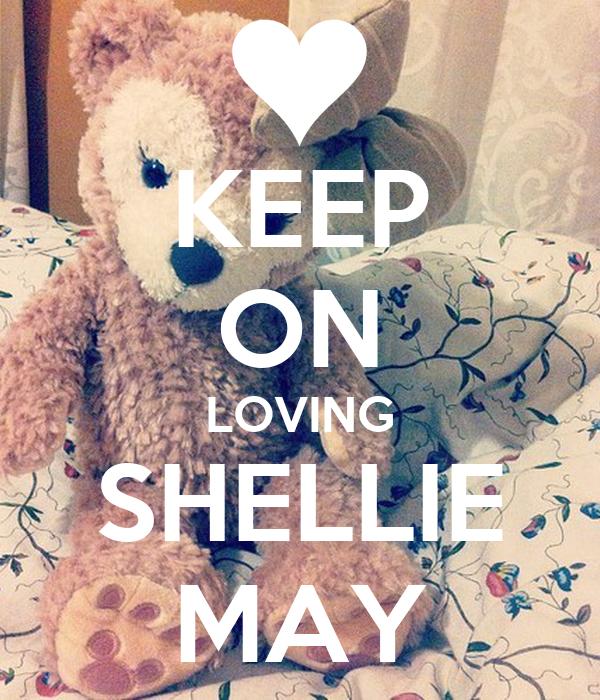 KEEP ON LOVING SHELLIE MAY
