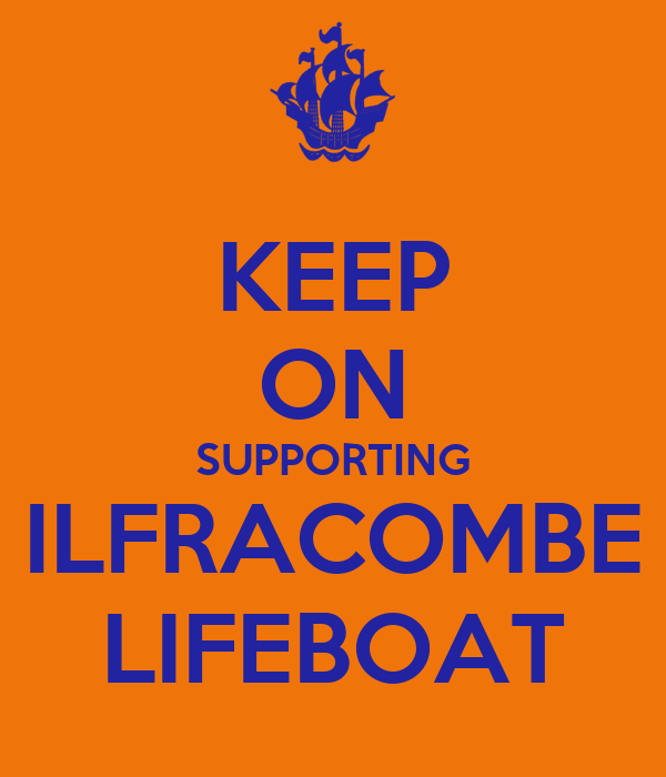 KEEP ON SUPPORTING ILFRACOMBE LIFEBOAT