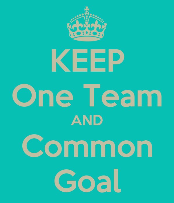 KEEP One Team AND Common Goal