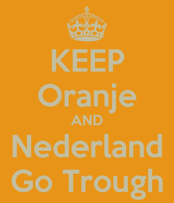 KEEP Oranje AND Nederland Go Trough