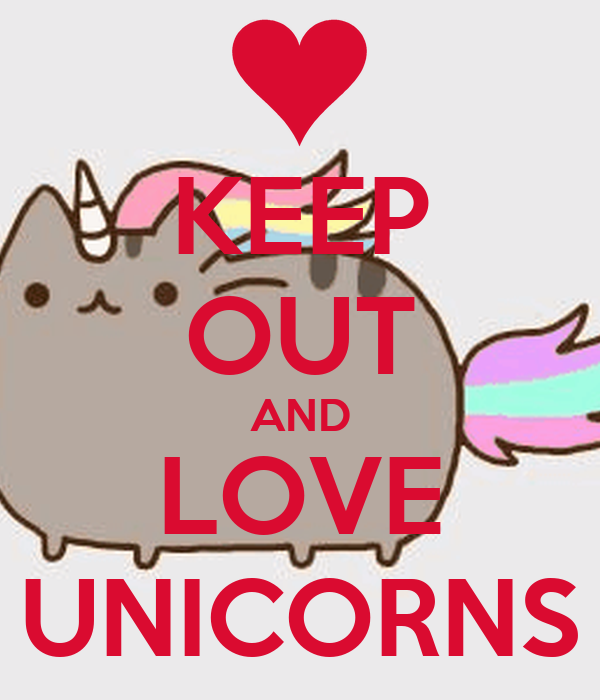 KEEP OUT AND LOVE UNICORNS