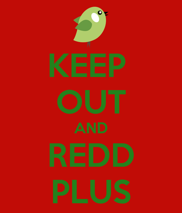 KEEP  OUT AND REDD PLUS