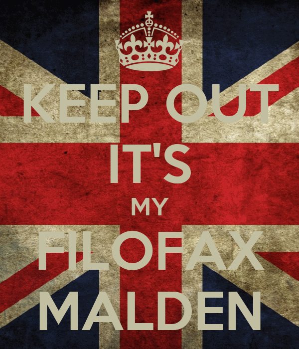 KEEP OUT IT'S MY FILOFAX MALDEN
