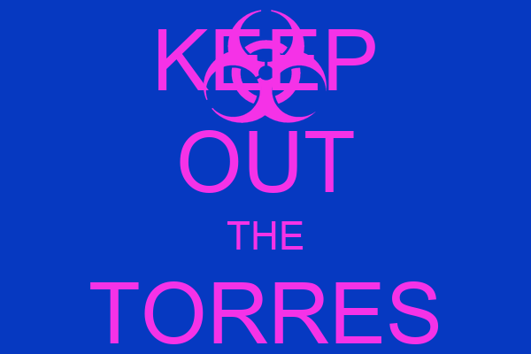 KEEP OUT THE TORRES GROUP