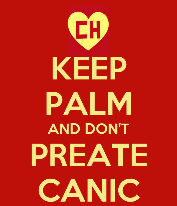 KEEP PALM AND DON'T PREATE CANIC