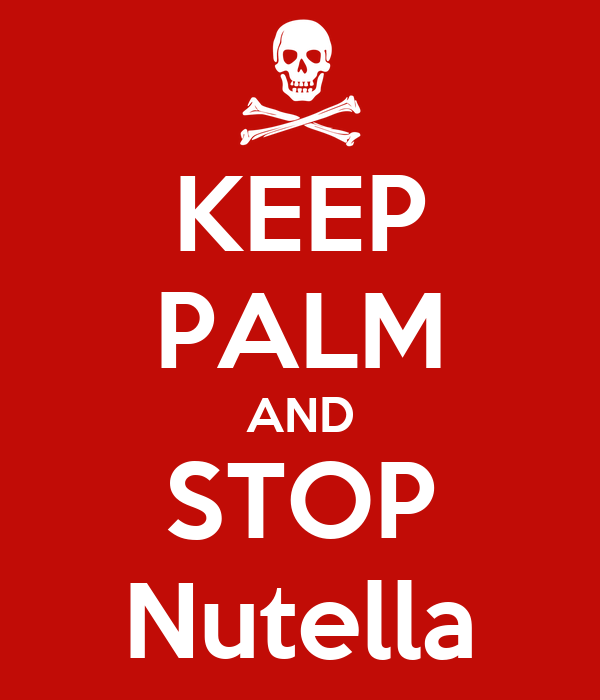 KEEP PALM AND STOP Nutella Poster  Darkpunk  Keep Calm-o-Matic