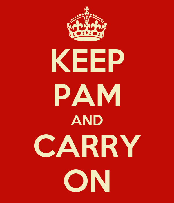 KEEP PAM AND CARRY ON