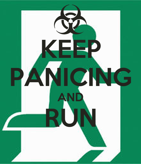 KEEP PANICING AND RUN