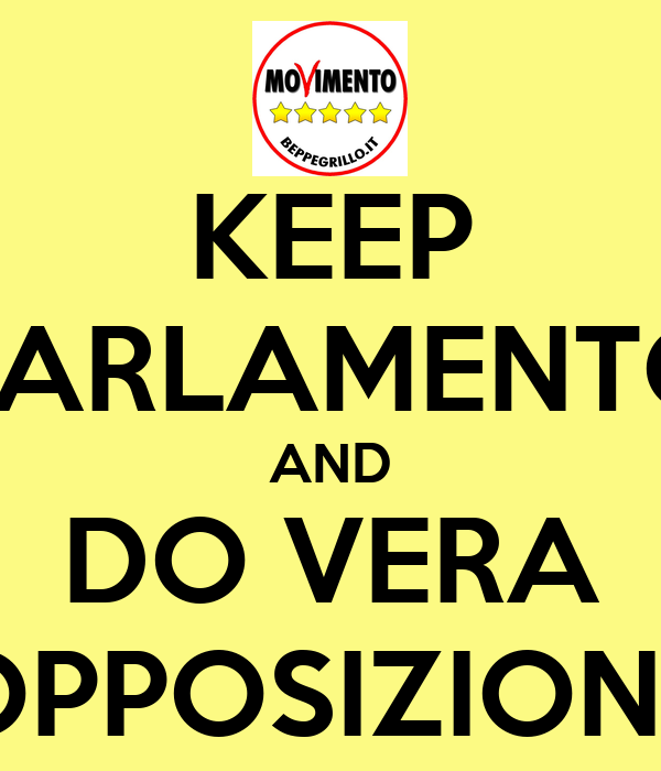 KEEP PARLAMENTO AND DO VERA OPPOSIZIONE