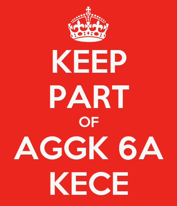 KEEP PART OF AGGK 6A KECE