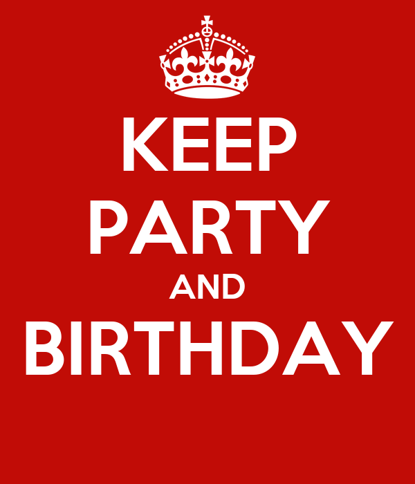 KEEP PARTY AND BIRTHDAY