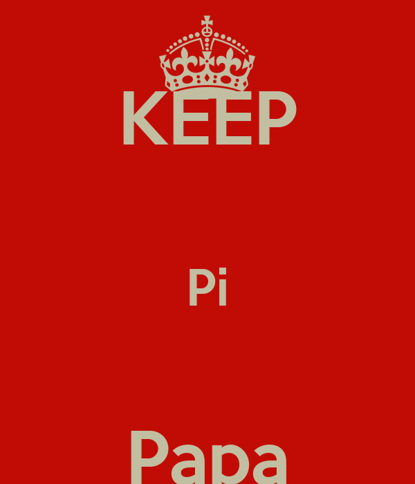KEEP  Pi  Papa