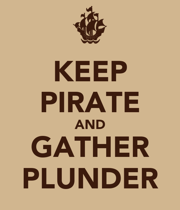 KEEP PIRATE AND GATHER PLUNDER