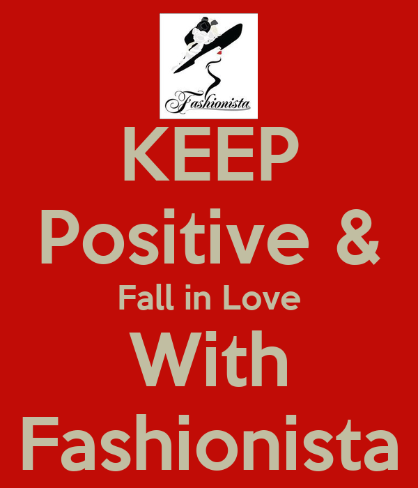 KEEP Positive & Fall in Love With Fashionista