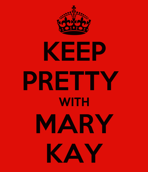 KEEP PRETTY  WITH MARY KAY