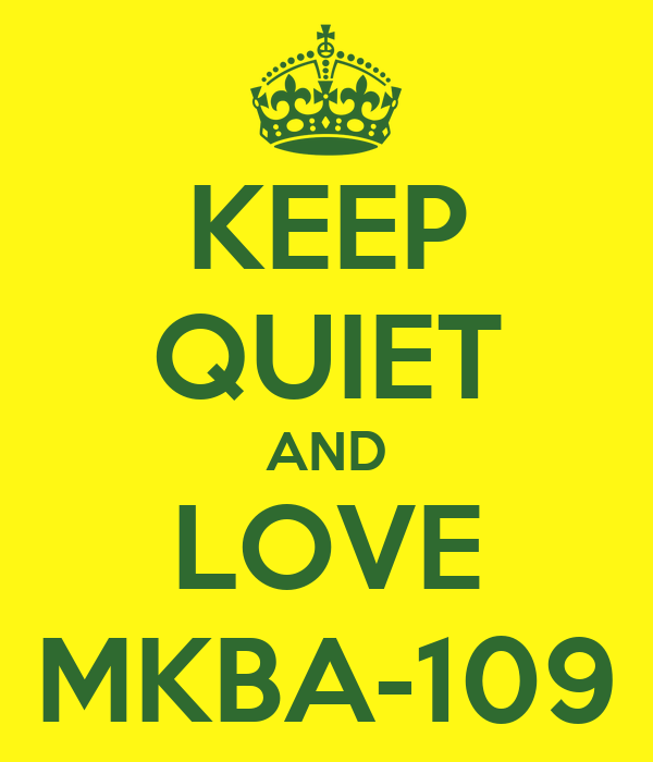KEEP QUIET AND LOVE MKBA-109