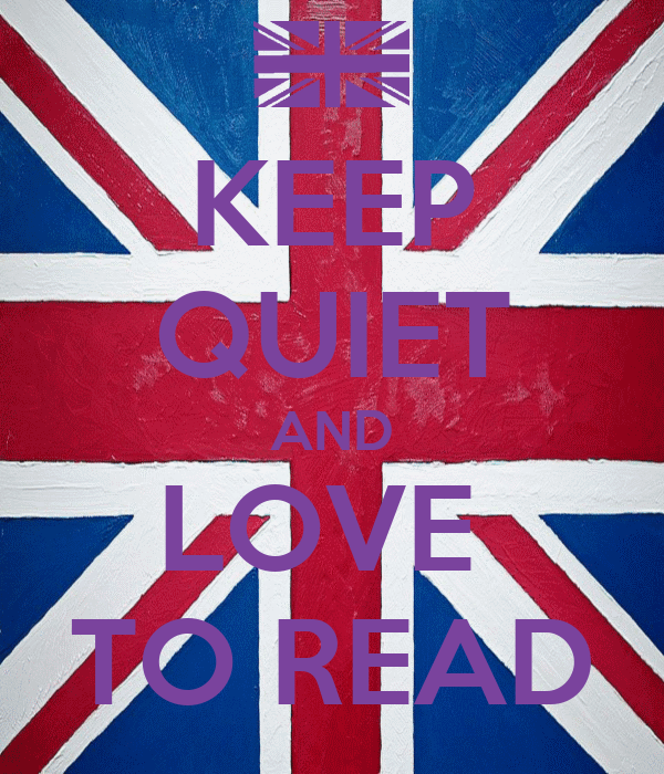 KEEP QUIET AND LOVE  TO READ